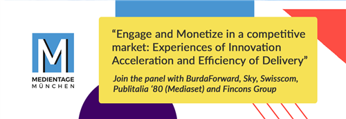 Fincons Group at Medientage - Engage and Monetize in a competitive market