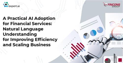 Fincons Group and expert.ai extend the use of natural language in insurance and financial services via APIs